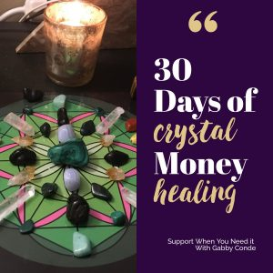 30 Day Crystal Money Healing Grid
